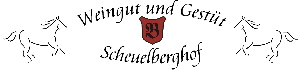 Weingut und Gestüt Scheuelberghof